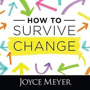 How to Survive Change [Audiobook]