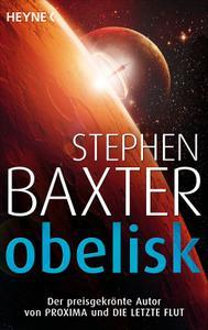 Stephen Baxter - Obelisk. Erzählungen (2019)