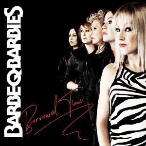 Barbe-Q-Barbies - Borrowed Time (2019)