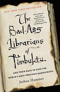 The Bad-ass Librarians Of Timbuktu (Repost)