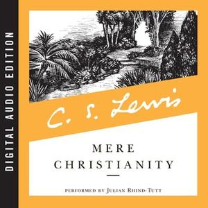 «Mere Christianity» by C.S. Lewis