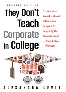 They Don't Teach Corporate in College, 4th Updated Edition