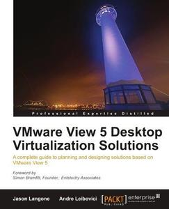 VMware View 5 Desktop Virtualization Solutions (Repost)