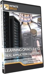 Infinite Skills - Learning Oracle 11g - Real Application Clusters Training Video [repost]