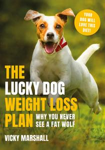 «The Lucky Dog Weight Loss Plan» by Vicky Marshall