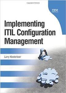 Implementing ITIL Configuration Management