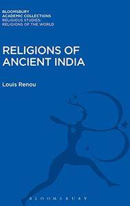 Religions of Ancient India (Religious Studies: Religions of the World)