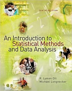 An Introduction to Statistical Methods and Data Analysis (6th Edition)