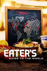 Eater's Guide to the World S01E01