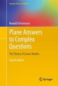 Plane Answers to Complex Questions: The Theory of Linear Models (Repost)