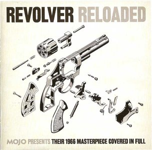 Mojo Presents: Revolver Reloaded. A Tribute to The Beatles (2006) Re-up