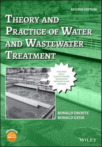 Theory and Practice of Water and Wastewater Treatment, Second Edition