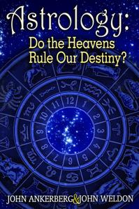 Astrology: Do the Heavens Rule Our Destiny?