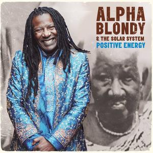 Alpha Blondy - Positive Energy (2015)