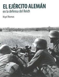 El Ejercito Aleman en la defensa del Reich