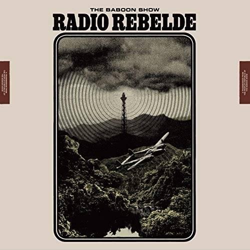The Baboon Show - Radio Rebelde (2018)