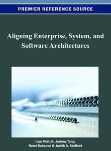 Aligning Enterprise, System, and Software Architectures (Repost)