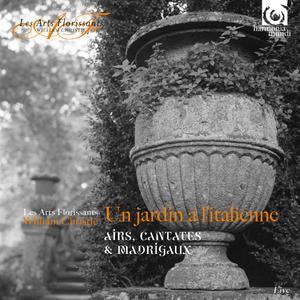 Les Arts Florissants, William Christie - Un jardin a l'italienne (2017)