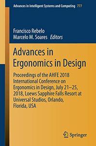 Advances in Ergonomics in Design: Proceedings of the AHFE 2018 International Conference on Ergonomics in Design (Repost)