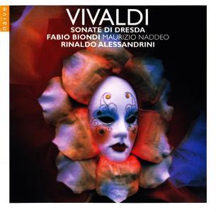 Fabio Biondi, Rinaldo Alessandrini, Maurizio Naddeo - Vivaldi: Sonate di Dresda (2011)