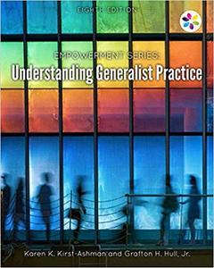 Empowerment Series: Understanding Generalist Practice 8th Edition