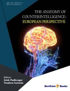 The Anatomy of Counterintelligence: European Perspective