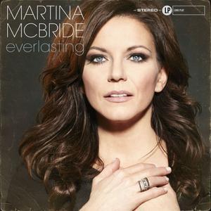 Martina McBride - Everlasting (2014) {Vinyl Recordings SROSE001CDDEL, Bonus Track Version}
