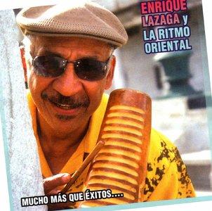 Enrique Lazaga Y La Ritmo Oriental - Mucho Más Que Éxitos   (2005)