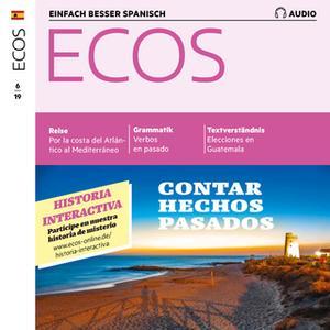 «Spanisch lernen Audio - Von vergangenen Ereignissen erzählen» by Spotlight Verlag