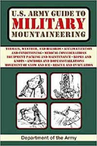 U.S. Army Guide to Military Mountaineering (US Army Survival)