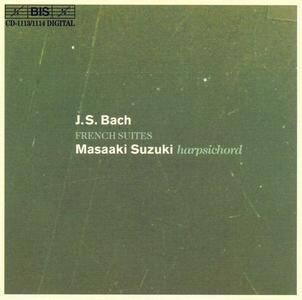 Masaaki Suzuki - J.S. Bach: French Suites (2003)