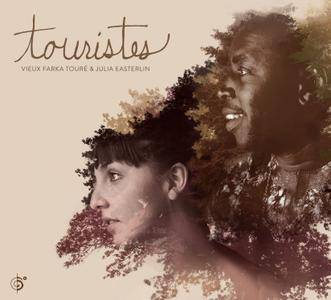 Vieux Farka Toure & Julia Easterlin - Touristes (2015)