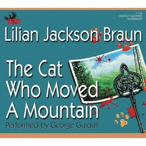 The Cat Who Moved a Mountain (Cat Who... (Audio))
