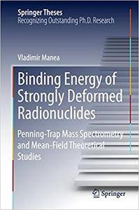 Binding Energy of Strongly Deformed Radionuclides: Penning-Trap Mass Spectrometry and Mean-Field Theoretical Studies (Repost)