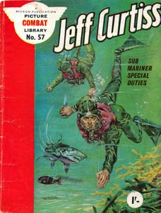 Combat Picture Library 057 - Jeff Curtiss Sub Mariner Special Duties (Mr Tweedy