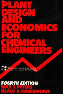 Plant Design and Economics for Chemical Engineers (4th Edition)