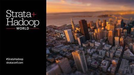 Strata + Hadoop World 2016 - San Jose, California - (Keynote)
