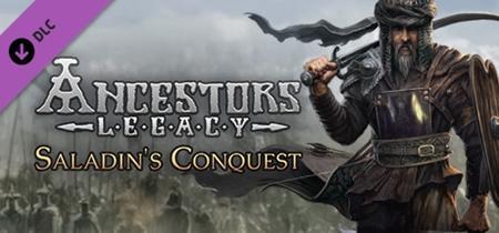 Ancestors Legacy - Saladin's Conquest (2019)