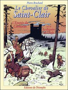 Le Chevalier de Saint-Clair - Tome 5 - L'epopee du Cormoran - Le Repaire de L'aigle