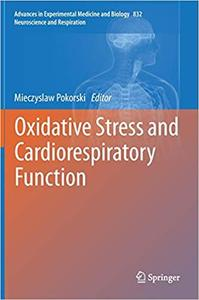 Oxidative Stress and Cardiorespiratory Function