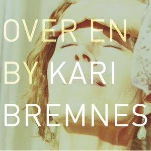 Kari Bremnes - Over en by (2005/2006) [Official Digital Download 24-bit/96 kHz]