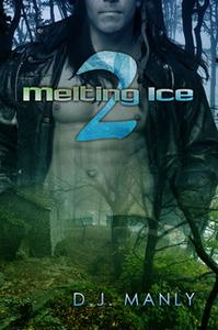 «Melting Ice 2» by D.J. Manly