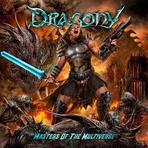 Dragony - Masters Of The Multiverse (2018)