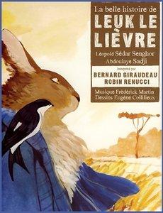 """Léopold Sédar Senghor, Abdoulaye Sadji, """"La belle histoire de Leuk-le-lièvre"""""""