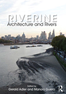 Riverine : Architecture and Rivers