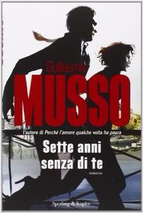 Sette anni senza di te - Guillaume Musso (Repost)