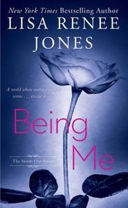 «Being Me» by Lisa Renee Jones