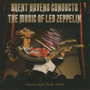 Brent Havens - ...Conducts The Music Of Led Zeppelin (2004) {Windbourne Productions}