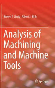 Analysis of Machining and Machine Tools