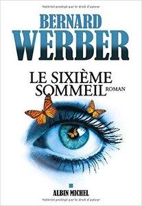 Bernard Werber - Le Sixieme Sommeil